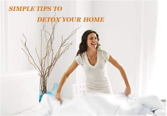 Simple Tips to detox your home